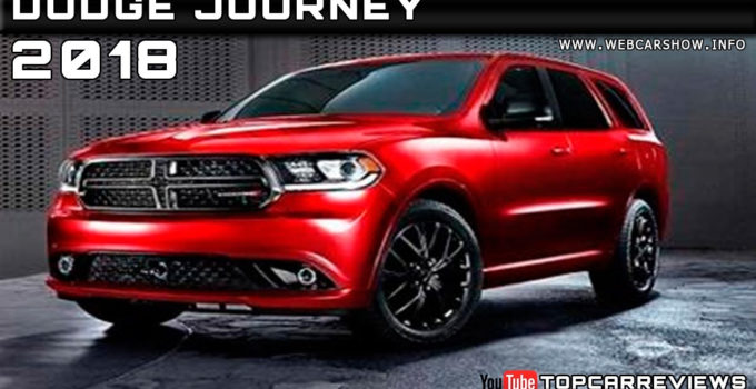 2018 Dodge Journey Review Rendered Price Specs Release